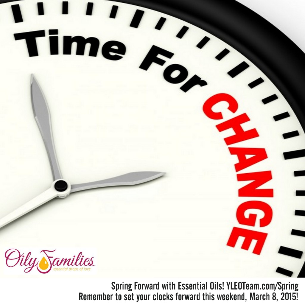 Time for Change + Spring Forward with Young Living Essential Oils @YLEOTeam #OilyFamilies