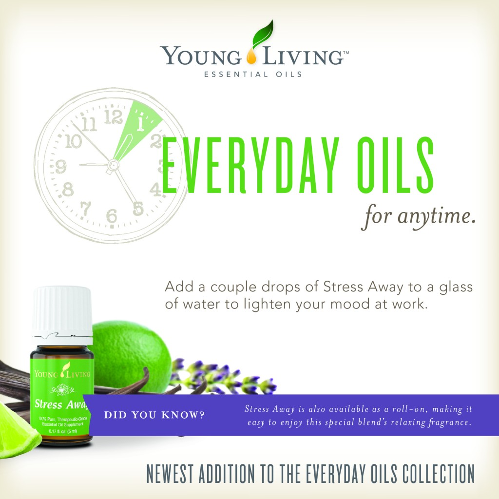 Young Living Everyday Oils Infographic-Stress Away YLEOTeam #oilyfamilies